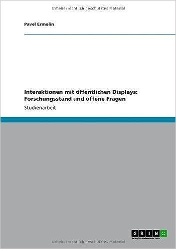 Book Interaktionen mit ffentlichen Displays: Forschungsstand und offene Fragen (German Edition)