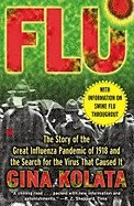 Flu: The Story of the Great Influenza Pandemic (Flu The Story Of The Great Influenza Pandemic)