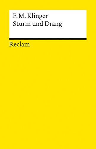 Sturm und Drang: Ein Schauspiel (Reclams Universal-Bibliothek) (German Edition)
