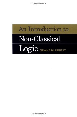 An Introduction to Non-Classical Logic by Graham Priest (2001-03-12) (Graham Priest An Introduction To Non Classical Logic)