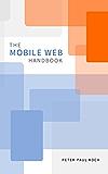 The Mobile Web Handbook