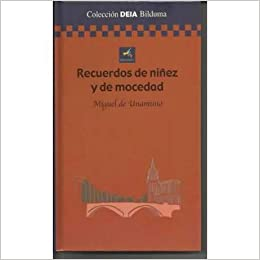 RECUERDOS DE NIÑEZ Y DE MOCEDAD: Amazon.es: de Unamuno y Jugo, Miguel: Libros