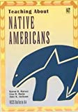 Teaching about Native American, Harvey, Karen D., 0879860731