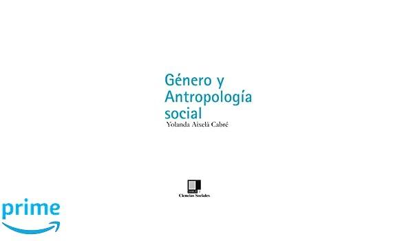 Género y Antropología Social (Spanish Edition) (Spanish) Paperback – March 7, 2008