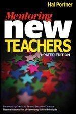 Mentoring New Teachers by Hal Portner (2002-12-03)