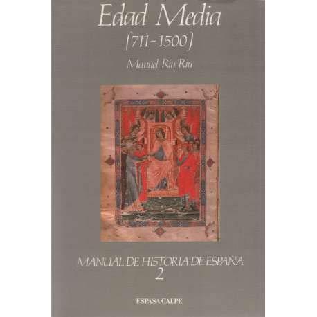 Edad media 711-1500 manual de historia de España; t.2: Amazon.es ...