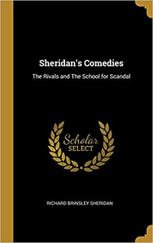 Rivals & School for Scandal