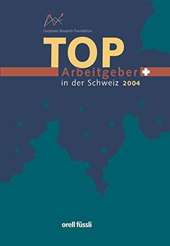 Top - Arbeitgeber in der Schweiz 2004