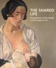 The Shared Life: The Gestures of the Family in the Images of Art