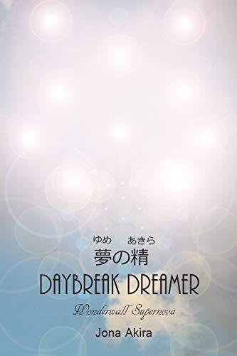 Daybreak Dreamer: 夢の精