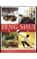Feng Shui: Mind & Body, Spirit & Home