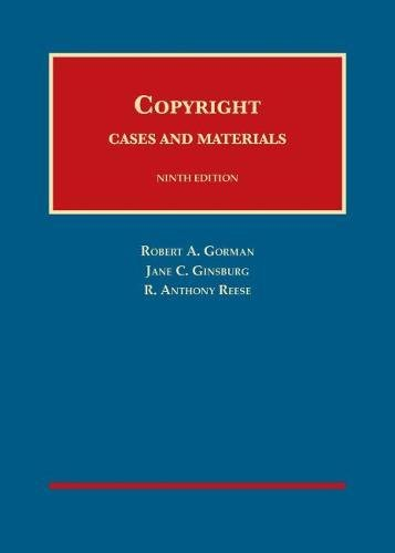 Copyright Cases and Materials (University Casebook Series) PDF