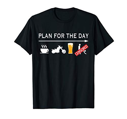 Motorcycle Biker T-Shirt Plan For The Day Adult Humor Tee - Funny Motorcycle Shirts