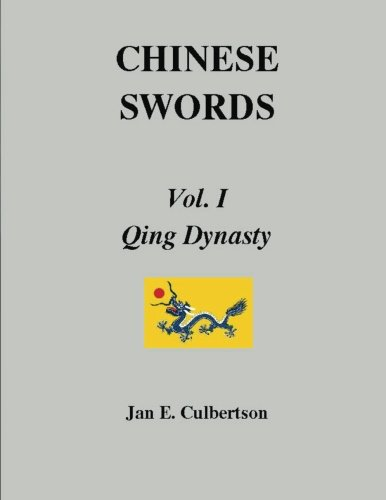 CHINESE SWORDS, Vol. I, Qing Dynasty