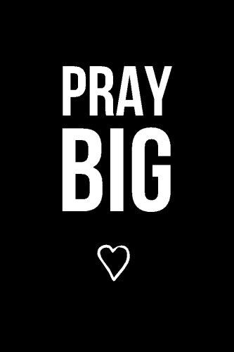 pray big - 9