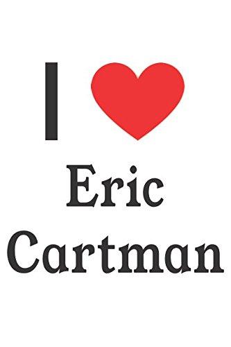 I Love Eric Cartman: South Park Designer Notebook