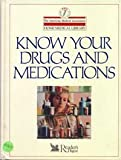 Know Your Drugs and Medications, , 0895773864