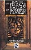img - for Cuando las piedras hablan los hombres tiemblan by Benavides Rodolfo (1993-02-02) book / textbook / text book