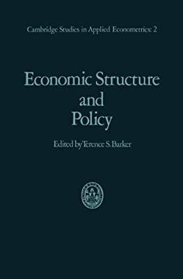 Economic Structure and Policy: with applications to the British economy