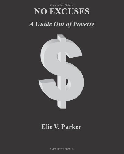 Download No Excuses: A Guide Out of Poverty pdf