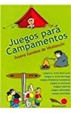 img - for Juegos Para Campamentos / Camping Games (Juegos Y Dynamicas / Games and Dynamics) (Spanish Edition) by Susana Gamboa de Vitelleschi (2007-02-28) book / textbook / text book