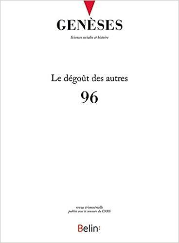 Lire en ligne Genèses n°96 : Le dégoût des autres pdf, epub ebook