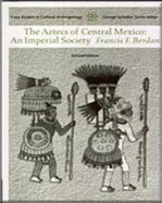 the aztecs of central mexico - 2