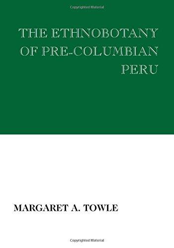 (The Ethnobotany of Pre-Columbian)