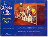 Chicken Little Conquers Fear, Beverly C. Burgess, 0892744146