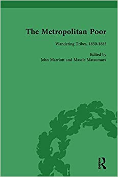 The Metropolitan Poor Vol 2: Semifactual Accounts, 1795-1910