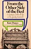 From the Other Side of the Bed, Katharine L. Danco, 0960361421