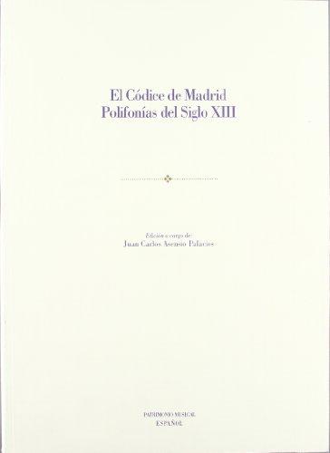 Descargar Libro El Códice De Madrid. Polifonías Del Siglo Xiii Juan Carlos Asensio Palacios