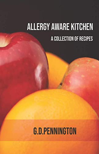 Allergy Aware Kitchen: A Recipe Collection