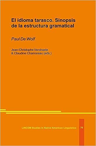 El Idioma Tarasco Sinopsis De La Estructura Gramatical