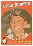 1959 Topps Regular (Baseball) Card# 279 Ernie Johnson of the Baltimore Orioles VGX Condition