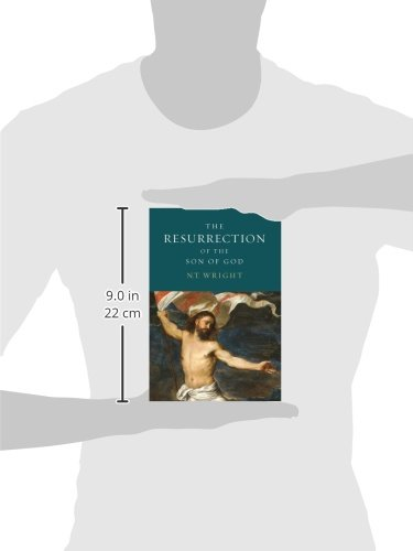 9cdbed9d5687 The Resurrection of the Son of God (Christian Origins and the Question of  God
