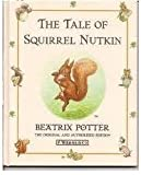 Tale Of Squirrel Nutkin, The (book 2)