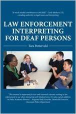 Book Law Enforcement Interpreting for Deaf Persons by Tara Potterveld (2012-05-03)