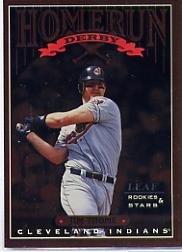 1998 Leaf Rookies and Stars Home Run Derby #2 Jim Thome /2500 Near Mint/Mint