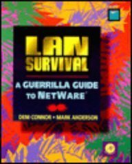 Lan Survival: A Guerilla Guide to Netware by Connor Deni Anderson Mark (1994-07-01) Paperback by
