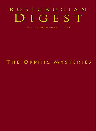 The Orphic Mysteries Digest Rosicrucian Order Amorc Kindle Edition