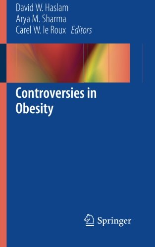Controversies in Obesity