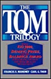 The TQM Trilogy, Francis X. Mahoney and Carl G. Thor, 0814451055