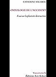 Ontologie de l'accident: Essai sur la plasticité destructrice