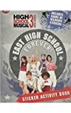 High School Musical 3 Senior Year Sticker Book - East High School Forever!