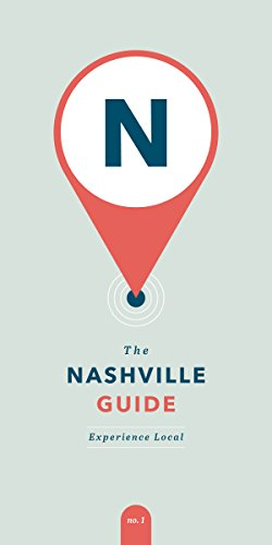The Nashville Guide: Experience ()