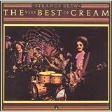 Strange Brew : The Very Best of Cream (Greatest Hits)