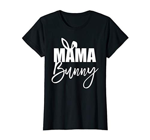 Womens Mama Bunny Cute Easter Basket Stuffer Gift T Shirt for Mom ()