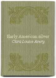 Early American Silver