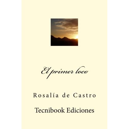 El primer loco (Spanish Edition) (Paperback)